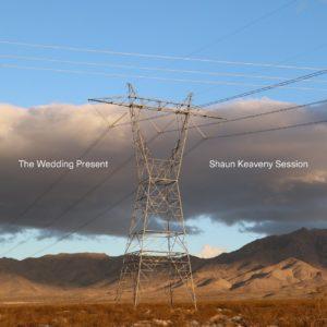 THE WEDDING PRESENT – SHAUN KEAVENY SESSION / NO PANAMA DON'T ASK