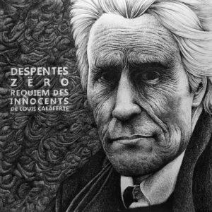 Zëro & Virginie Despentes – Requiem des Innocents