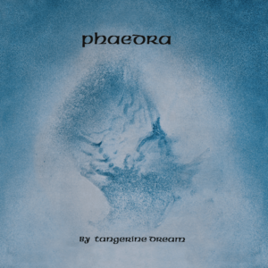Tangerine Dream – Phaedra