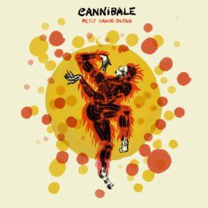 Cannibale – Petit Orang-Outan