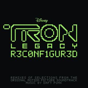 Daft Punk – Disney — Tron Legacy : Reconfigured