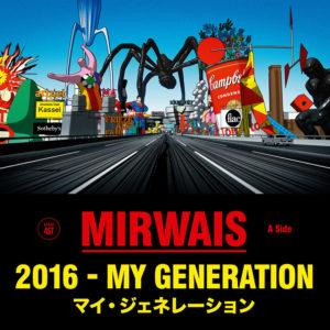 Mirwais — 2016 – My generation