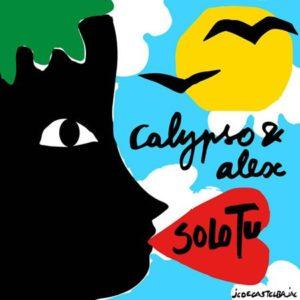 Calypso & Alex — Solo Tu