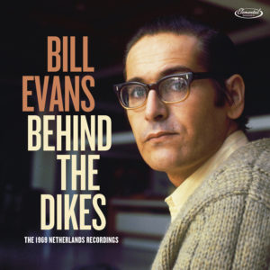 Bill Evans – Behind the Dikes (The 1969 Netherlands Recordings)
