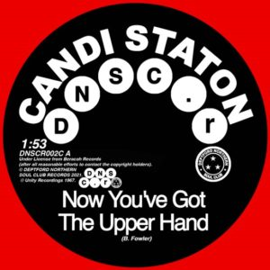 Candi Staton/Chappells – Now You've Got The Upper Hand/You're Acting Kind Of Strange