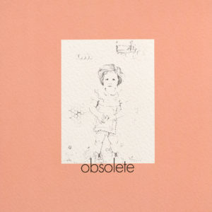 Dashiell Hedayat – Obsolete