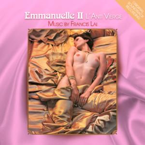 Francis Lai – Emmanuelle II – L'Anti Vierge (Original Soundtrack)
