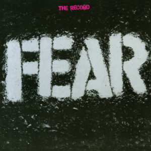 Fear – The Record (Sortie le 17 juillet)