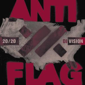 Anti-Flag – 20/20 Division