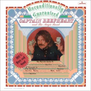 Captain Beefheart – Unconditionally Guaranteed (Sortie le 17 juillet)