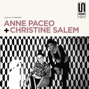Anne Paceo + Christine Salem – Session Unik