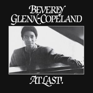 Beverly Glenn-Copeland – At Last! (EP)