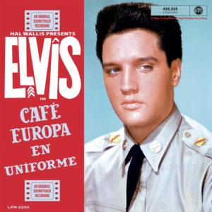 Elvis Presley – Café Europa en uniforme