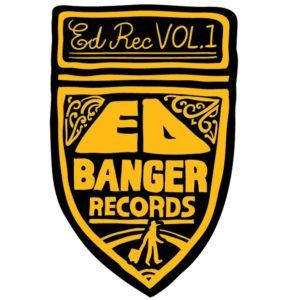 Ed Banger Records – Ed Rec Vol. 1 (Sortie le 17 juillet)