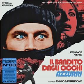 "Ennio Morricone – Il Bandito Dagli OcchiAzzurri ""The Blue-Eyed Bandit"" (Sortie le 17 juillet)"