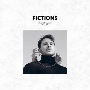Fils Cara – Fictions (Original + acoustique) (Sortie le 17 juillet)