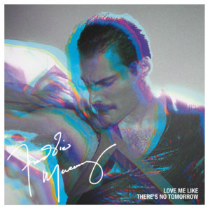 Freddie Mercury – Love Me Like There's No Tomorrow (Sortie le 17 juillet)