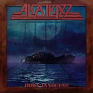 Alcatrazz – Born Innocent (Sortie le 17 juillet)